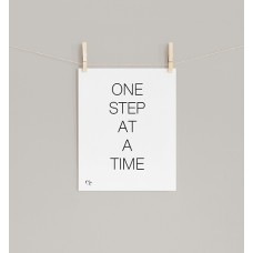 One Step At A Time Print